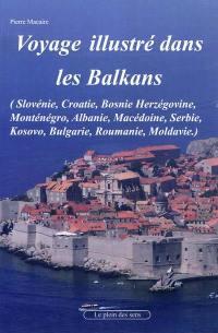 Voyage dans les Balkans