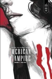 American vampire. Volume 2, 1936-1943