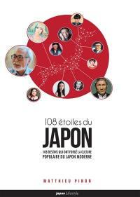 108 étoiles du Japon : 108 destins qui ont forgé la culture populaire du Japon moderne