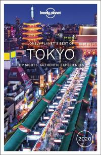 Lonely planet's best of Tokyo : top sights, authentic experiences : 2020