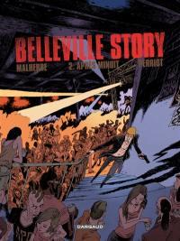 Belleville story. Volume 2, Après minuit