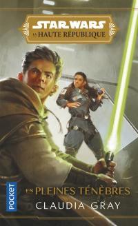 Star Wars. Volume 2, En pleines ténèbres