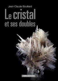 Le cristal et ses doubles