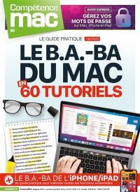 Compétence Mac. n° 72, Le b.a.-ba du Mac en 60 tutoriels