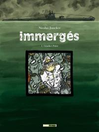 Immergés. Volume 1, Günther Pulst