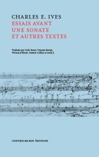 Essais avant une sonate et autres textes