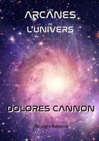 Les arcanes de l'Univers. Volume 2,