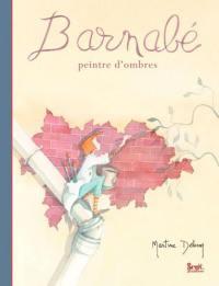 Barnabé : peintre d'ombres