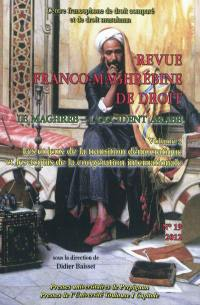 Revue franco-maghrébine de droit. n° 19, Le Maghreb, l'Occident arabe (2)