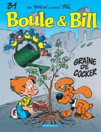 Boule et Bill. Volume 31, Graine de cocker