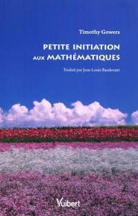 Petite initiation aux mathématiques