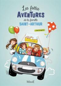 Les folles aventures de la famille Saint-Arthur. Volume 1,