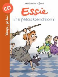 Essie, Et si j'étais Cendrillon ?