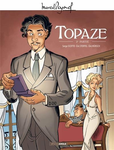Topaze. Volume 2,