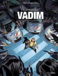 Monsieur Vadim. Vol. 2. Supplément frites et sulfateuse