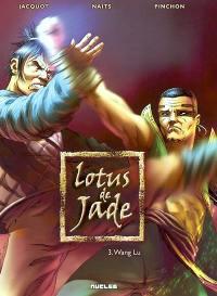 Lotus de jade. Volume 3, Wang Lu