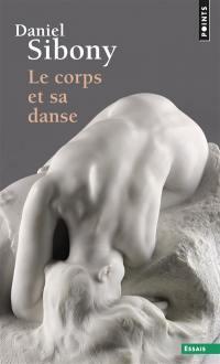 Le corps et sa danse