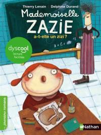 Mademoiselle Zazie, Mademoiselle Zazie a-t-elle un zizi ?