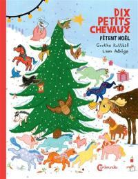 Les dix petits chevaux fêtent Noël