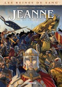 Jeanne, la mâle reine. Volume 3,