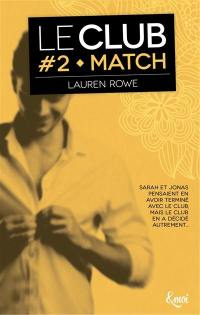 Le Club. Volume 2, Match