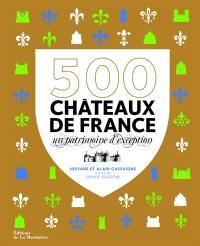 500 châteaux de France