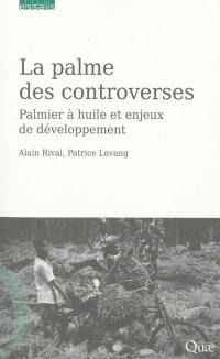 La palme des controverses