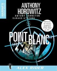 Alex Rider. Volume 2, Point blanc
