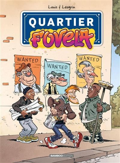 Quartier Fovéla. Volume 1,