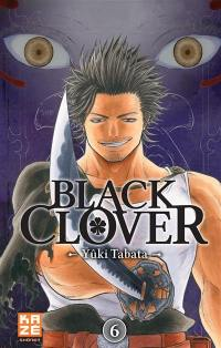 Black Clover. Volume 6, Fend-la-mort