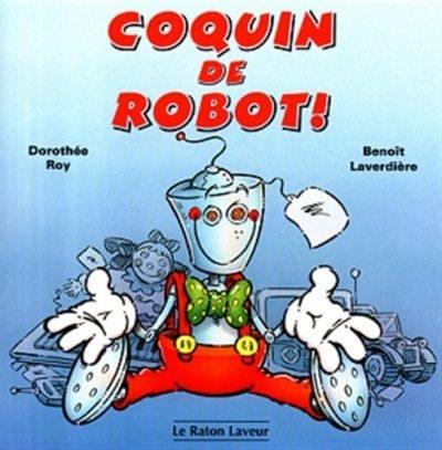 Coquin le robot!