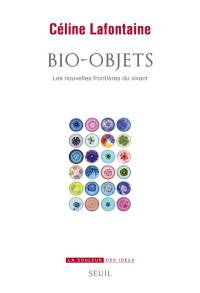 Bio-objets