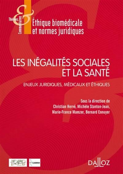 Les inégalités sociales et la santé : enjeux juridiques, médicaux et éthiques