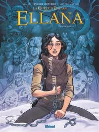 La quête d'Ewilan, Ellana. Volume 6, Rencontres