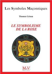 Le symbolisme de la rose