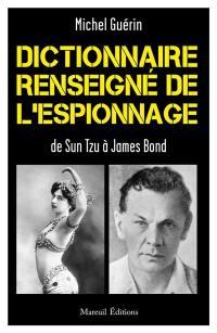 Dictionnaire renseigné de l'espionnage