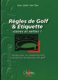 Règles de golf et étiquette, claires et nettes !