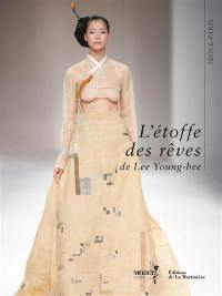 L'étoffe des rêves de Lee Young-hee