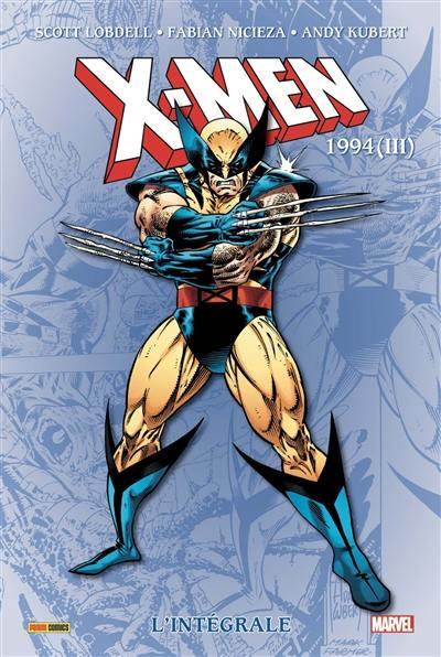 X-Men : l'intégrale. 1994 (III)