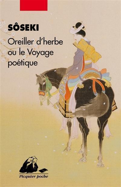 Oreiller d'herbe ou Le voyage poétique