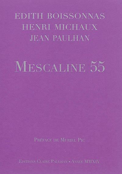 Mescaline 55