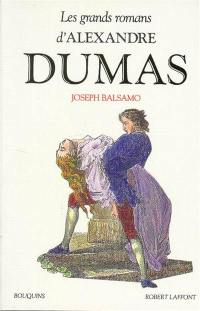 Les grands romans d'Alexandre Dumas. Volume 1, Joseph Balsamo