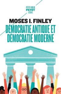 Démocratie antique et démocratie moderne. Précédé de Tradition de la démocratie grecque