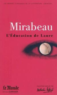 L'éducation de Laure. Ma conversion ou Le libertin de qualité