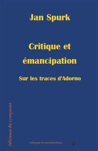 Critique et émancipation