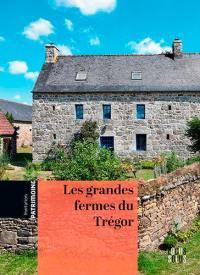 Les grandes fermes du Trégor