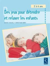 Des jeux pour détendre et relaxer les enfants