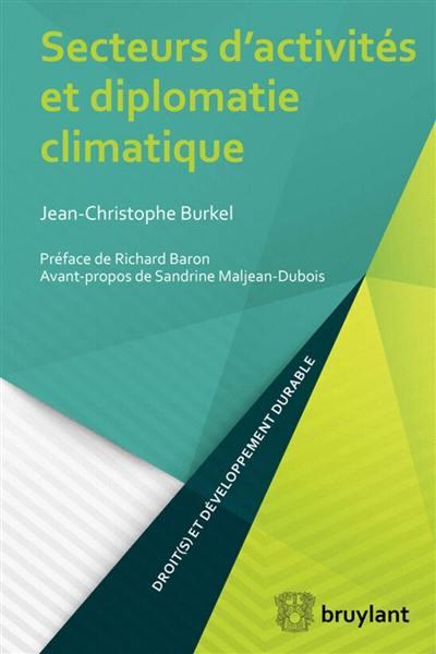 Secteurs d'activités et diplomatie climatique