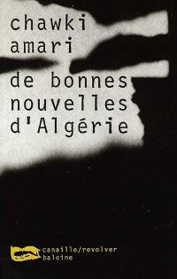 De bonnes nouvelles d'Algérie