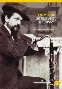 L'humour de Claude Debussy